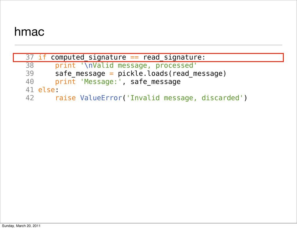 hmac 37 if computed_signature == read_signature...