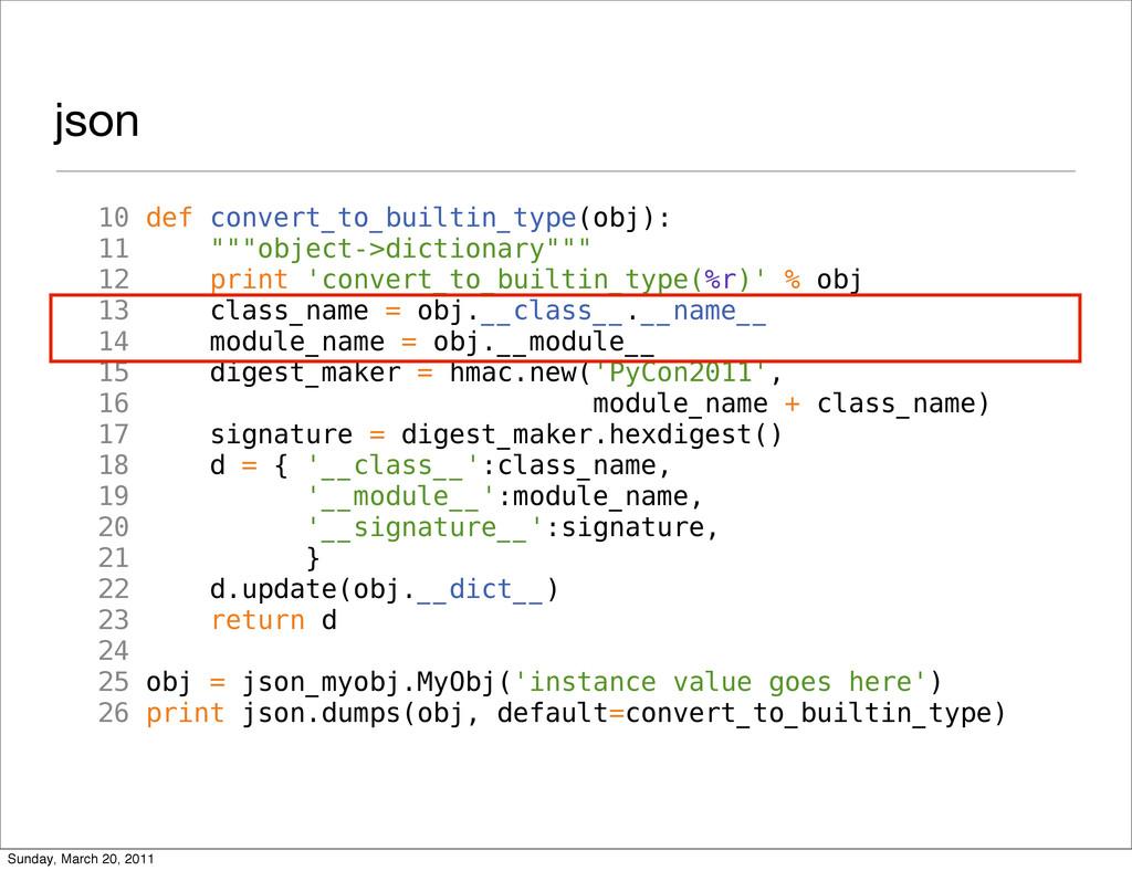 """json 10 def convert_to_builtin_type(obj): 11 """"""""..."""