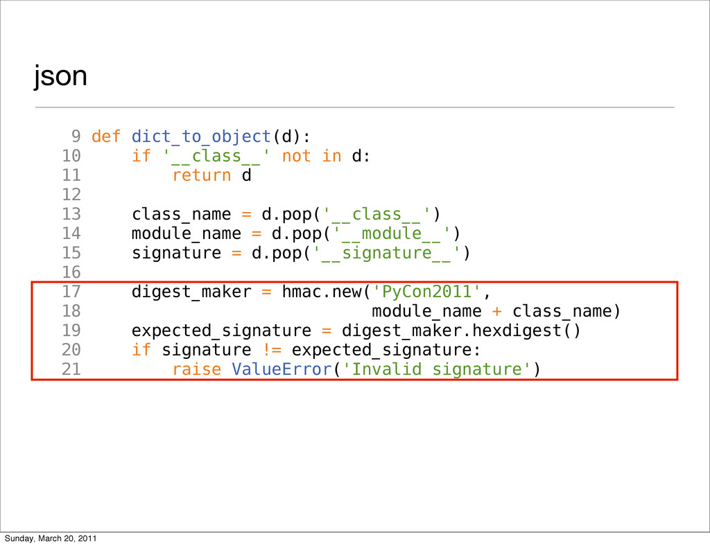 json 9 def dict_to_object(d): 10 if '__class__'...