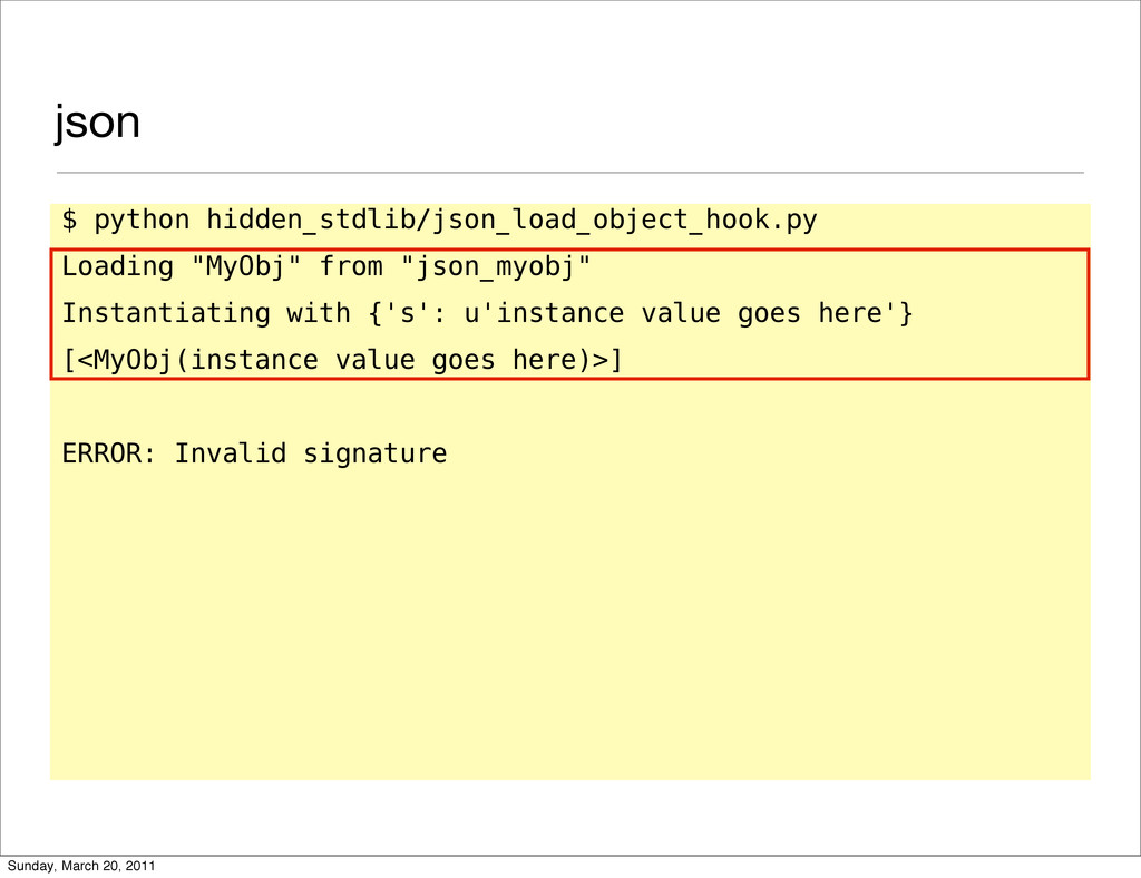 json $ python hidden_stdlib/json_load_object_ho...
