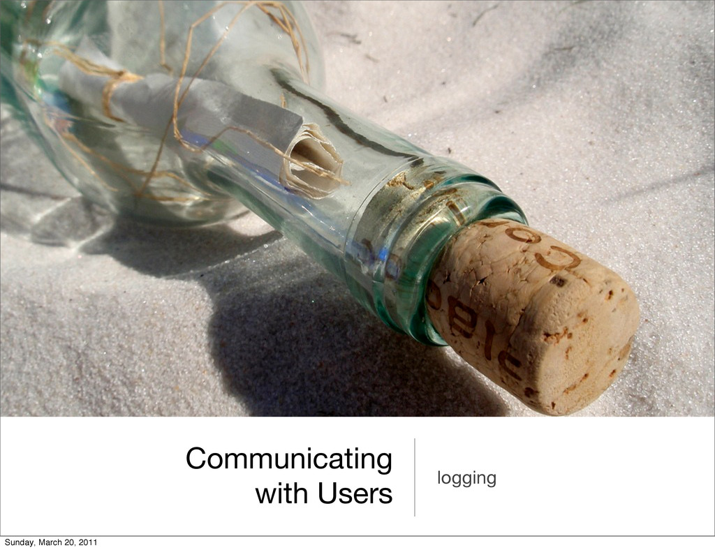 Communicating with Users logging Sunday, March ...