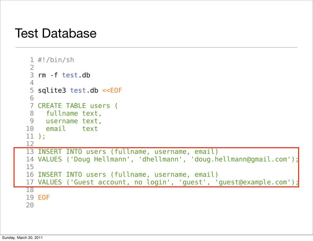 Test Database 1 #!/bin/sh 2 3 rm -f test.db 4 5...