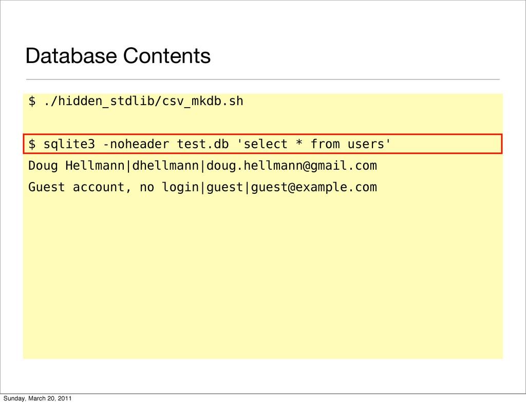 Database Contents $ ./hidden_stdlib/csv_mkdb.sh...