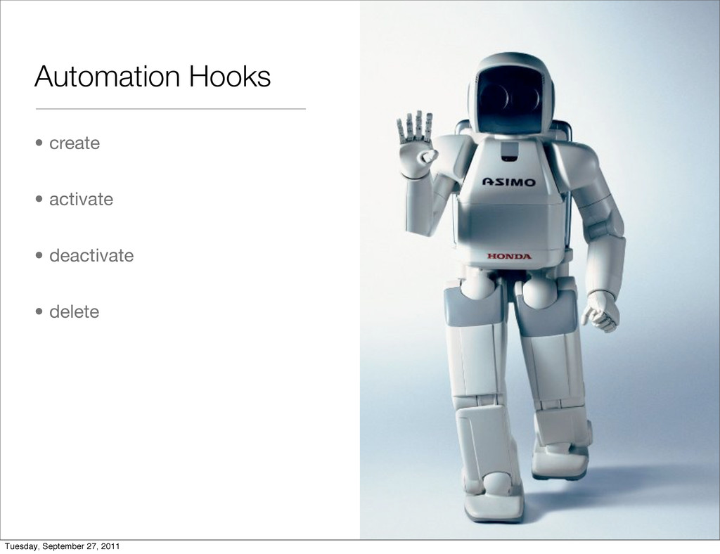 Automation Hooks • create • activate • deactiva...