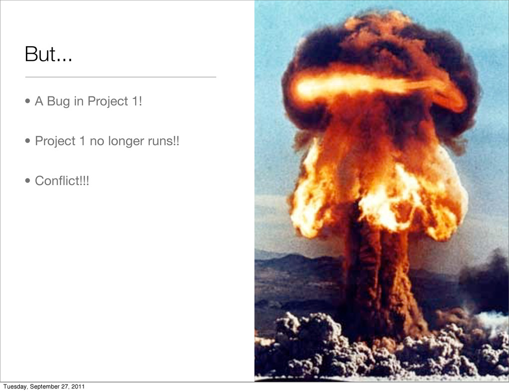 But... • A Bug in Project 1! • Project 1 no lon...