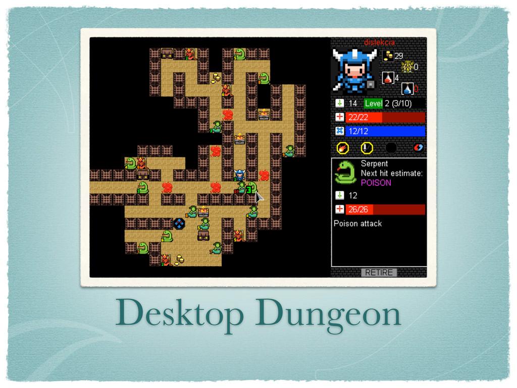 Desktop Dungeon