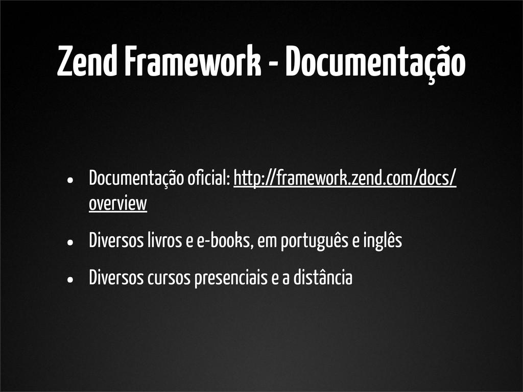 Zend Framework - Documentação • Documentação of...