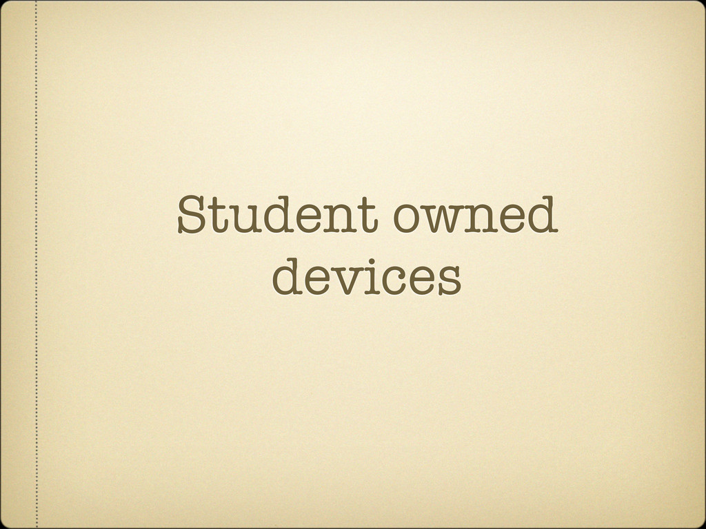Student owned devices