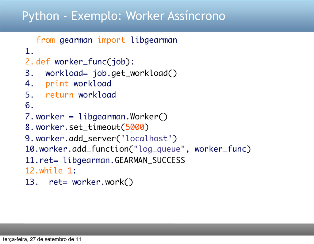 Python - Exemplo: Worker Assíncrono from gearma...