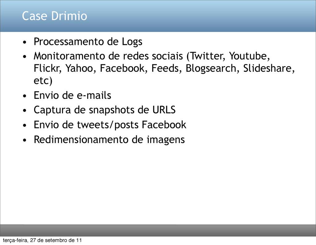 Case Drimio • Processamento de Logs • Monitoram...