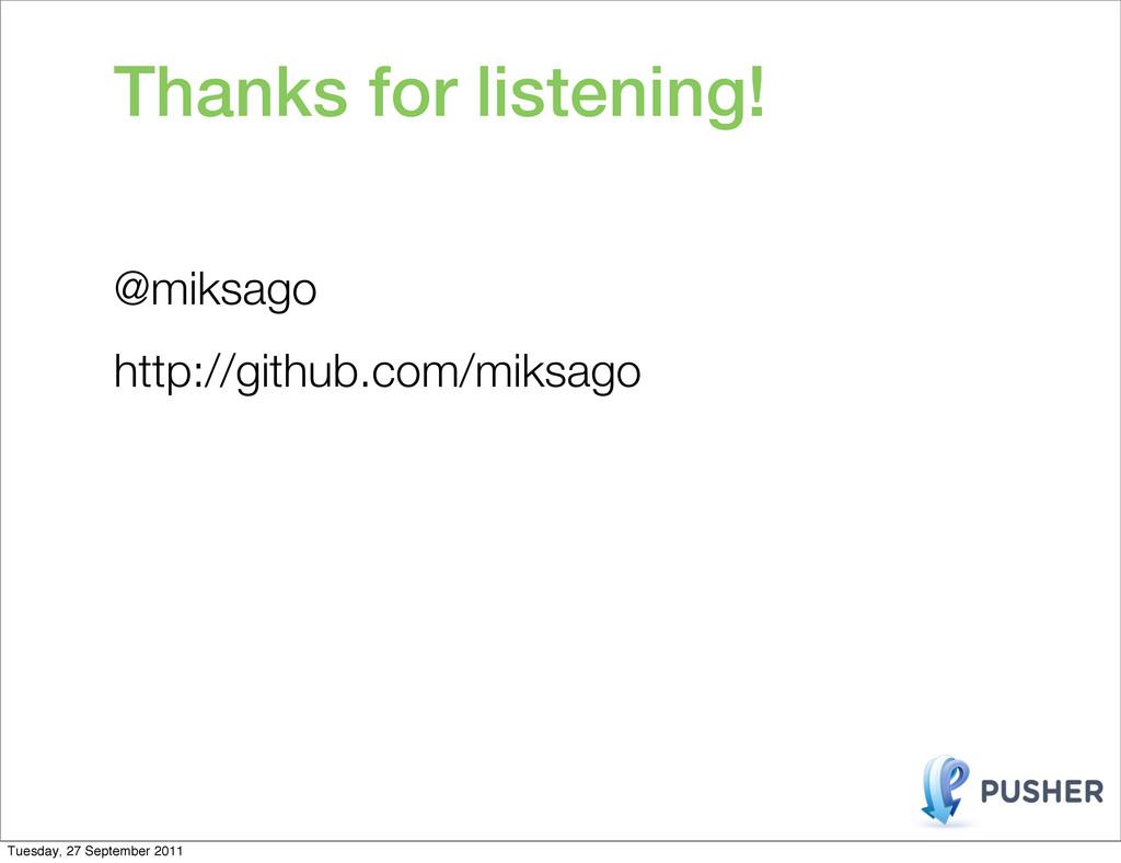 Thanks for listening! @miksago http://github.co...