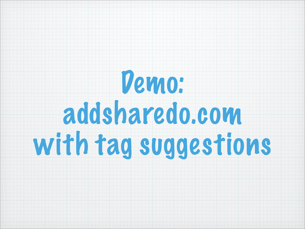 Demo: addsharedo.com with tag suggestions
