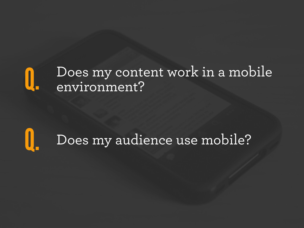 Does my content work in a mobile environment? D...