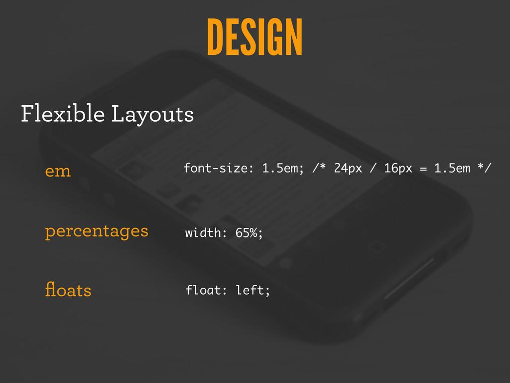 DESIGN Flexible Layouts em percentages floats fo...