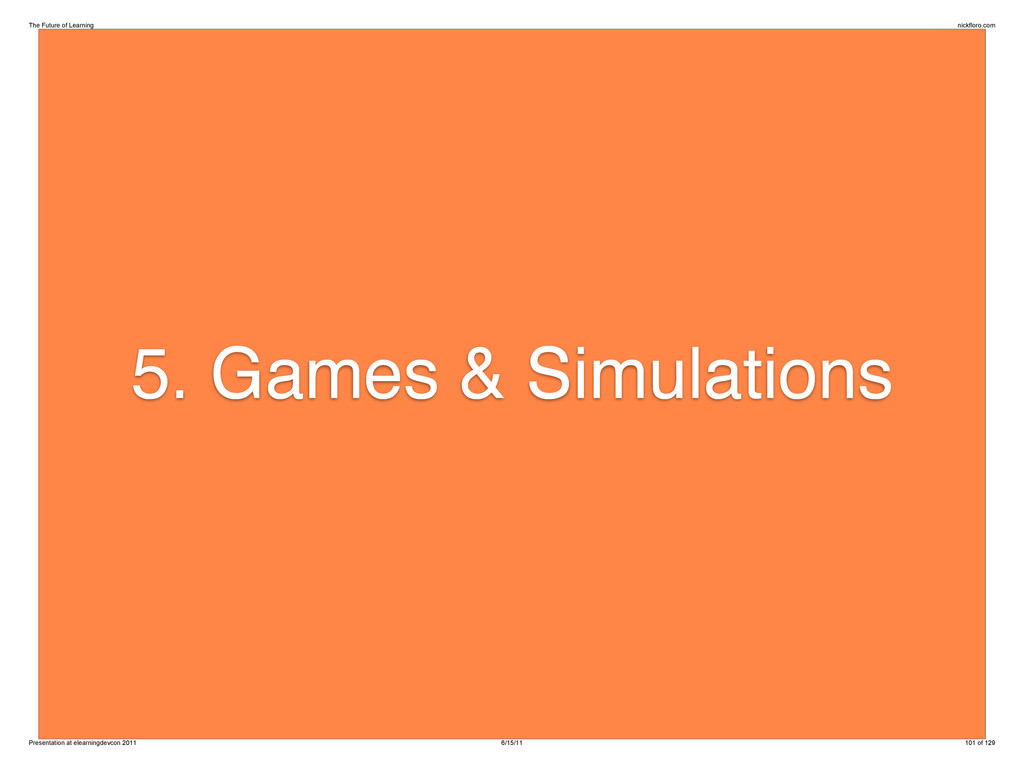 5. Games & Simulations The Future of Learning n...