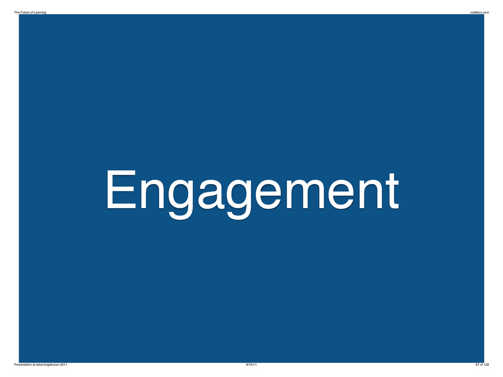 Engagement The Future of Learning nickfloro.com...