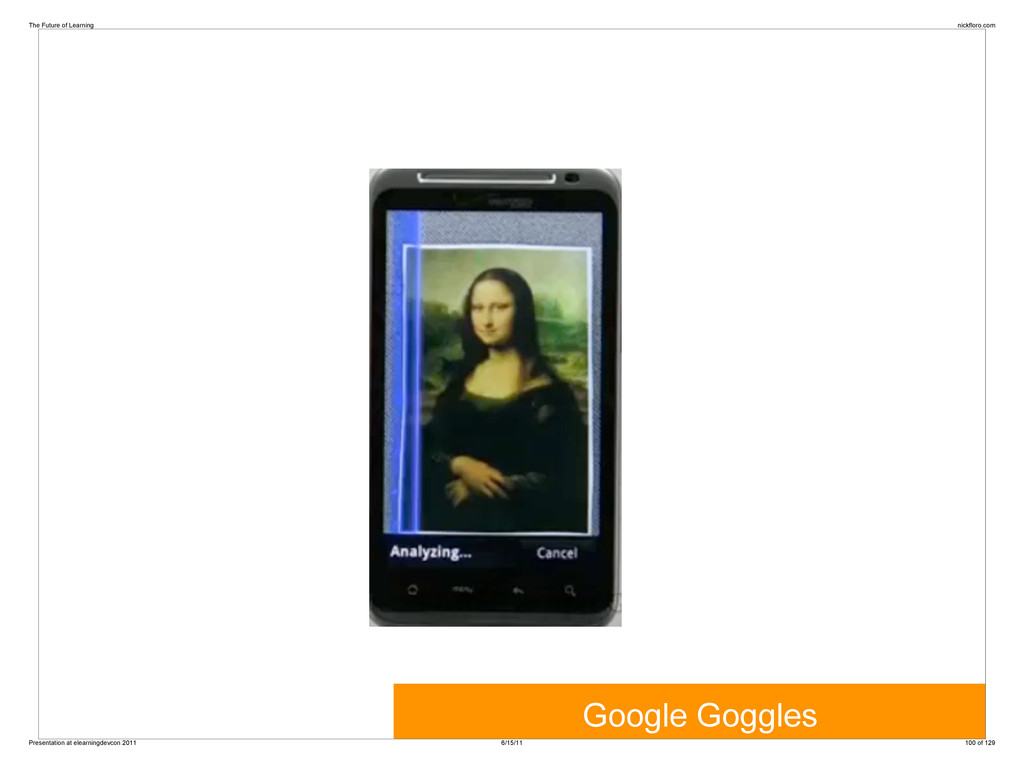 Google Goggles The Future of Learning nickfloro...