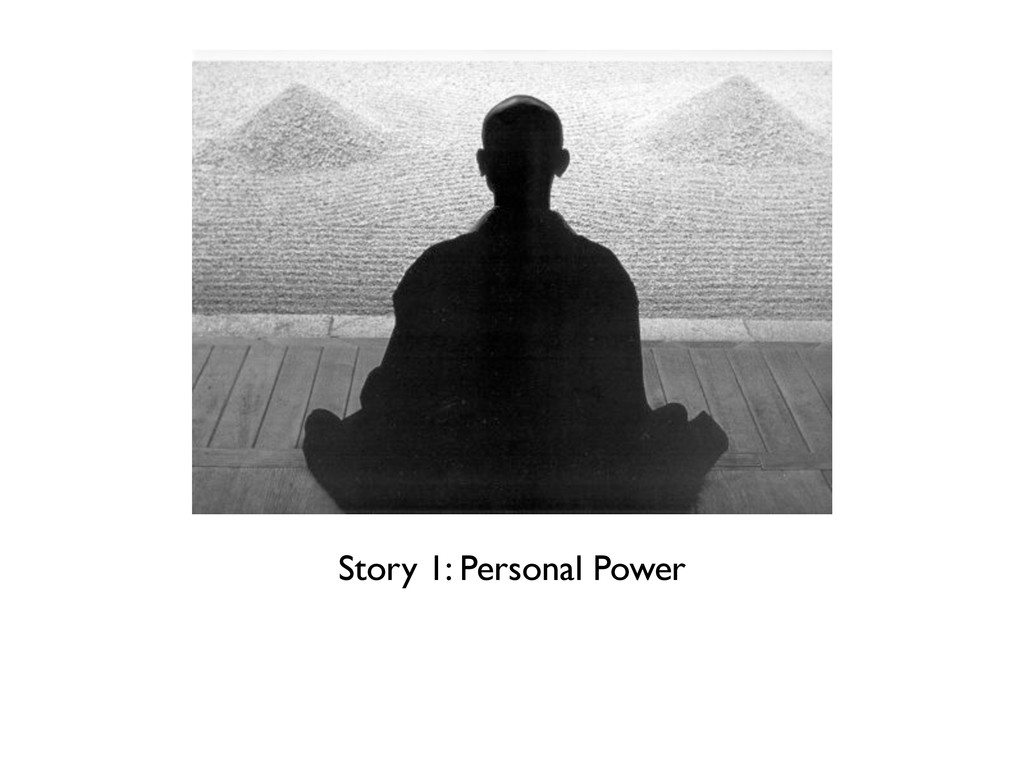 Story 1: Personal Power