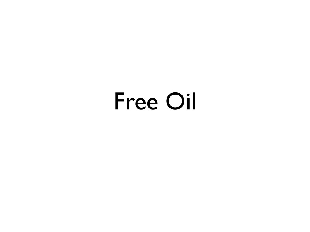 Free Oil