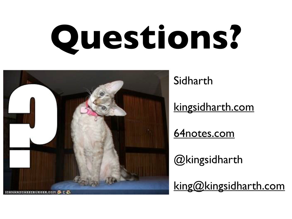 Sidharth kingsidharth.com 64notes.com @kingsidh...