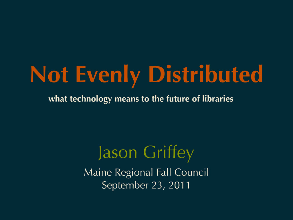 Not Evenly Distributed Maine Regional Fall Coun...