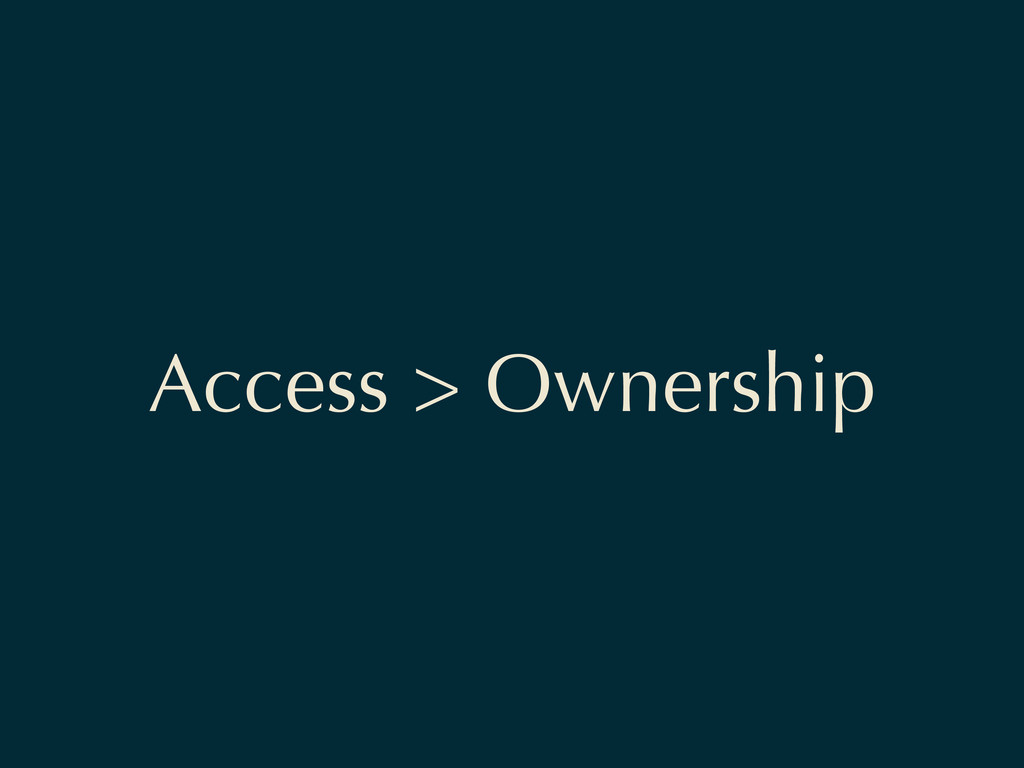 Access > Ownership