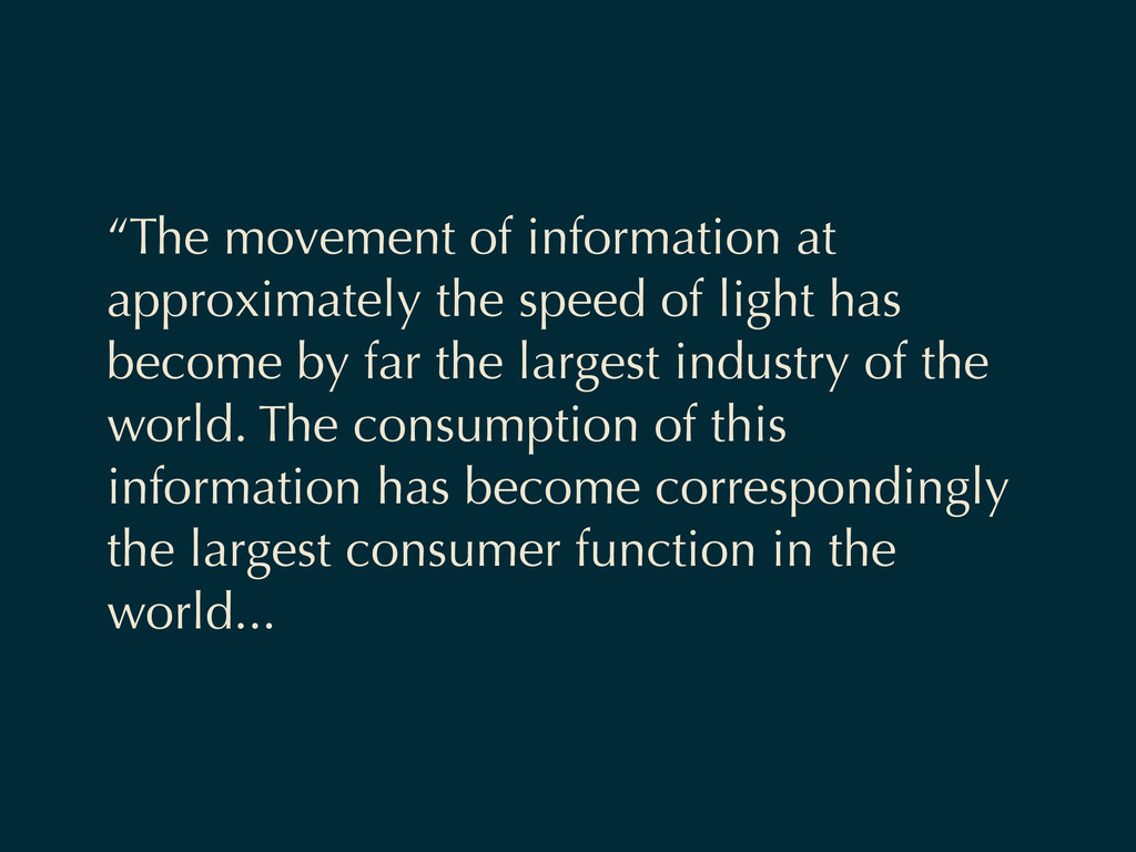 """The movement of information at approximately t..."