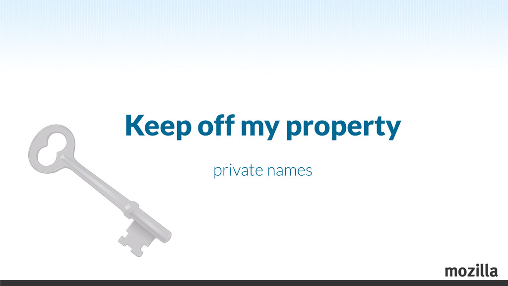 Keep off my property private names