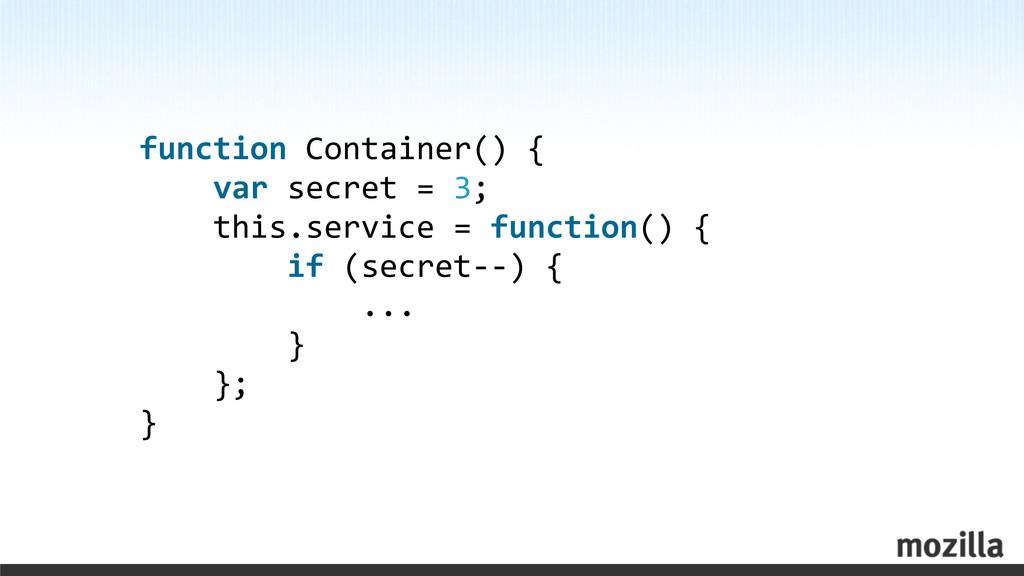 function Container() {     va...