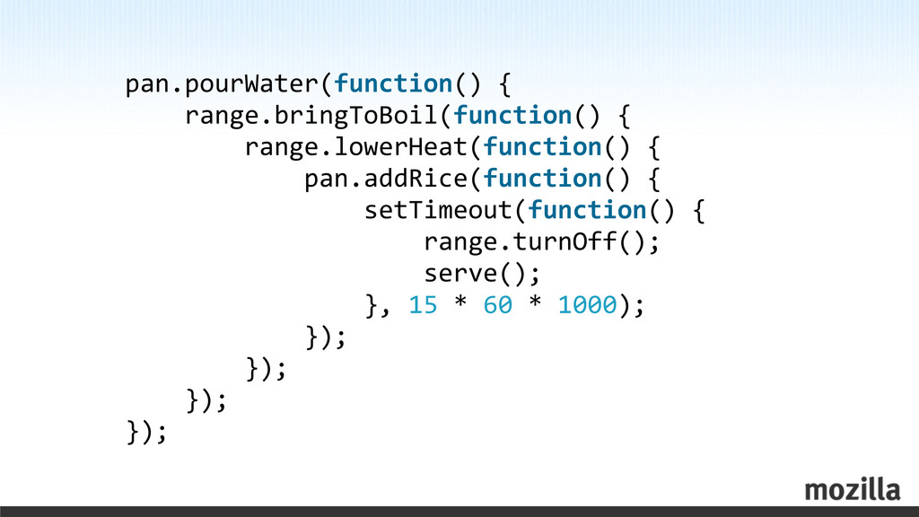 pan.pourWater(function() {     r...