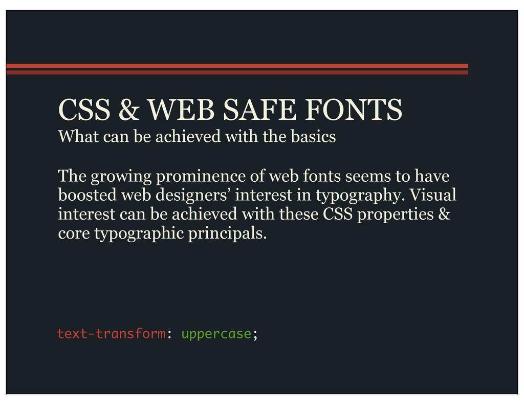 CSS & WEB SAFE FONTS What can be achieved with ...