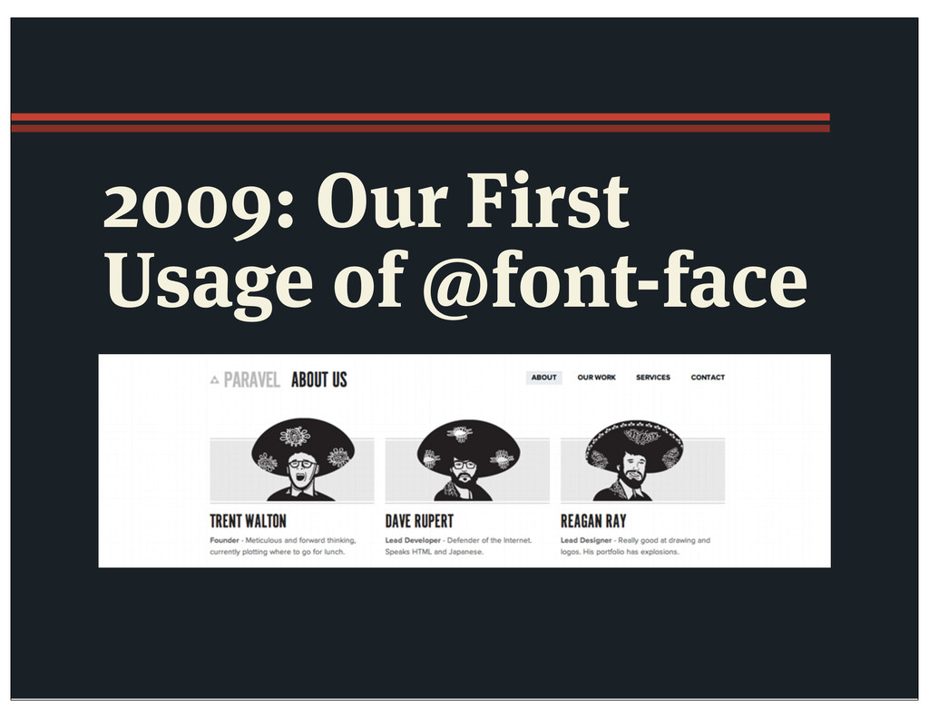 2009: Our First Usage of @font-face