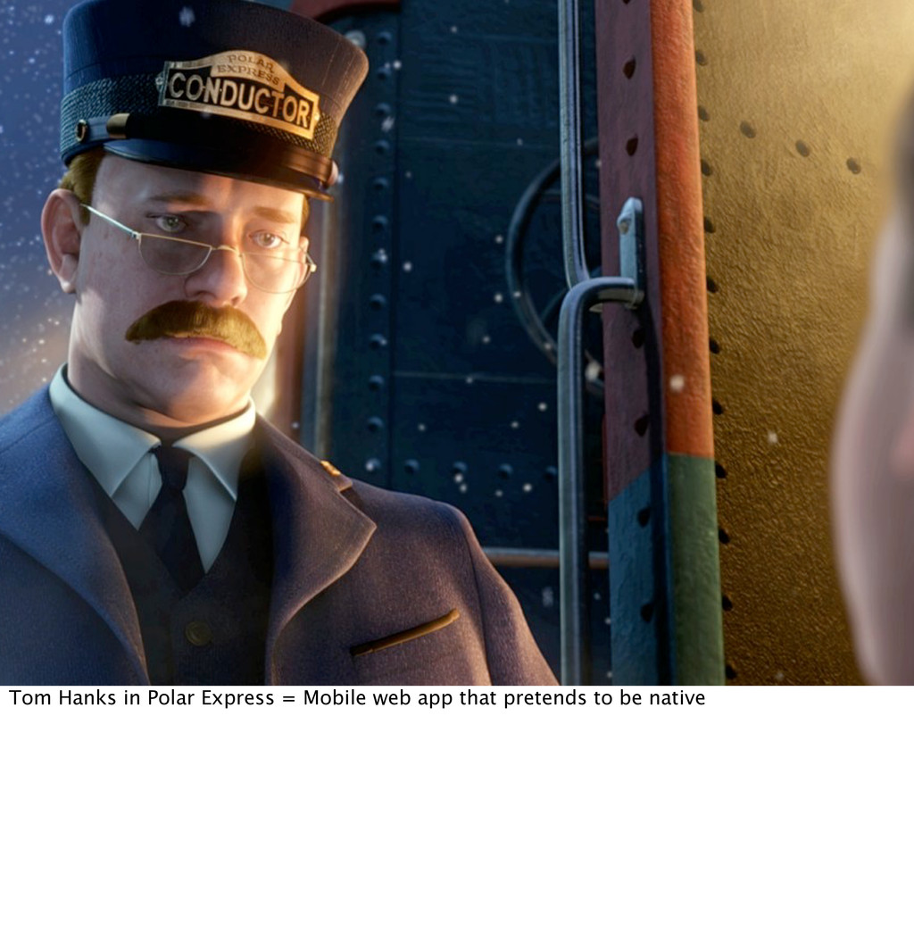 Tom Hanks in Polar Express = Mobile web app tha...
