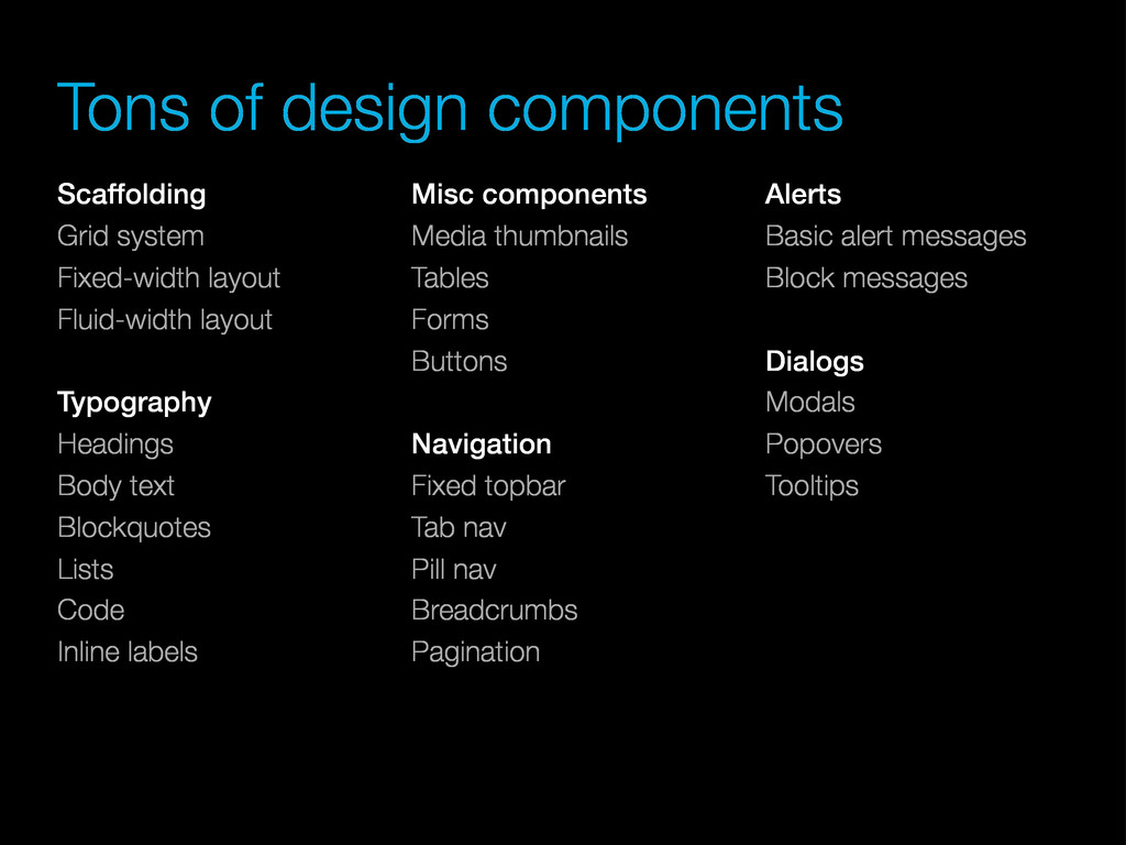 Tons of design components Scaffolding Grid syst...