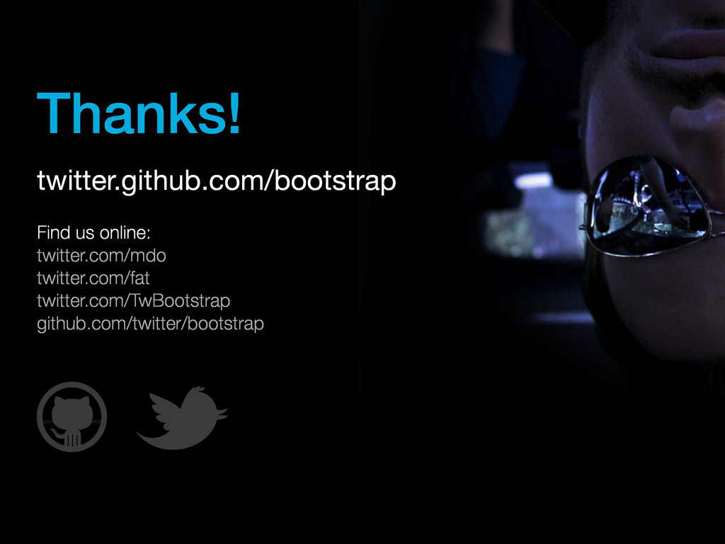 twitter.github.com/bootstrap Find us online: tw...