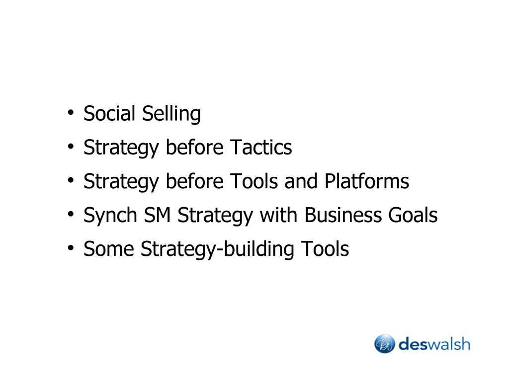  Social Selling  Strategy before Tactics  St...