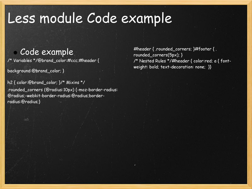 Less module Code example Code example /* Variab...