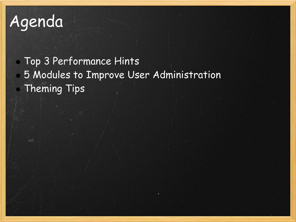 Agenda Top 3 Performance Hints 5 Modules to Imp...