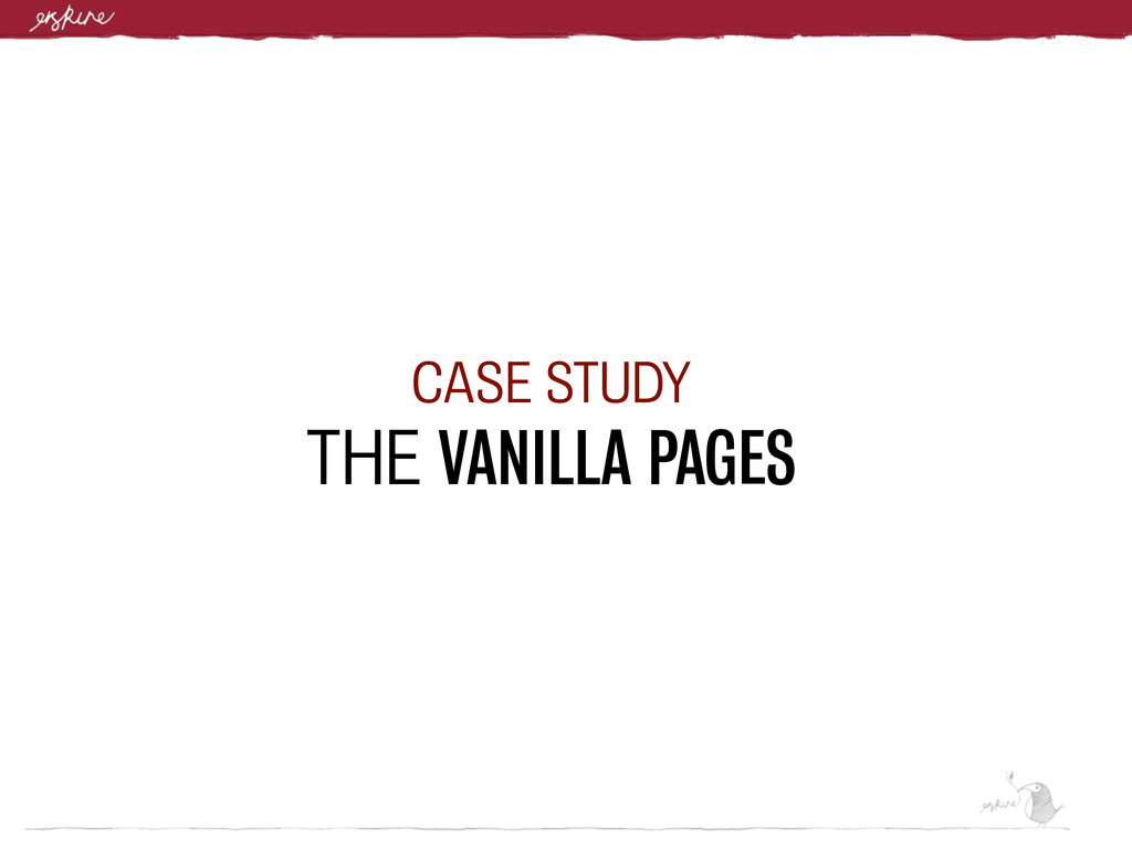 CASE STUDY THE VANILLA PAGES