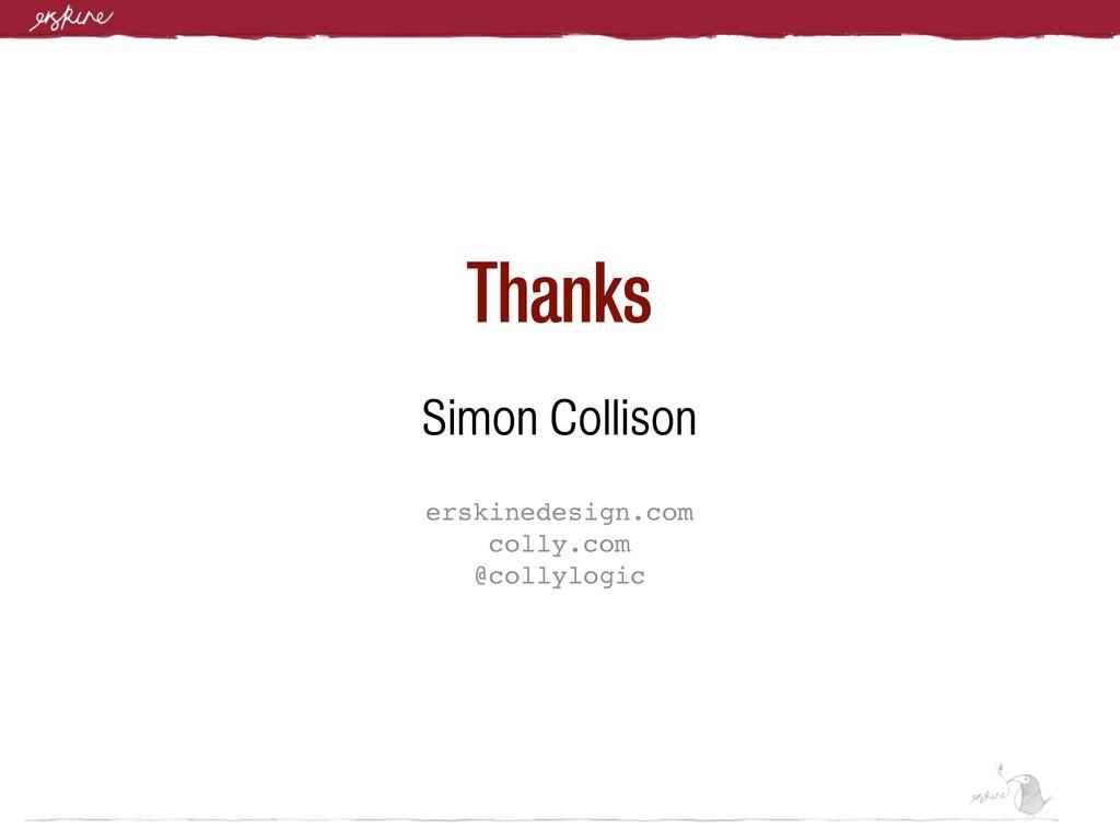 Thanks Simon Collison erskinedesign.com colly.c...