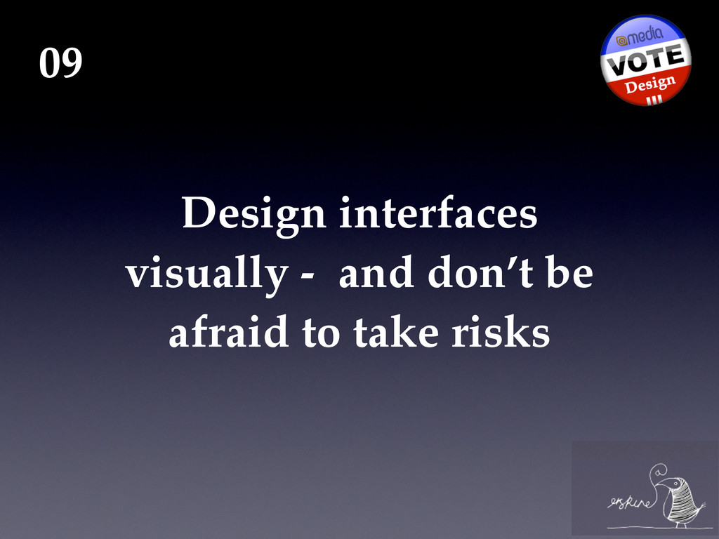 Design interfaces visually - and don't be afrai...