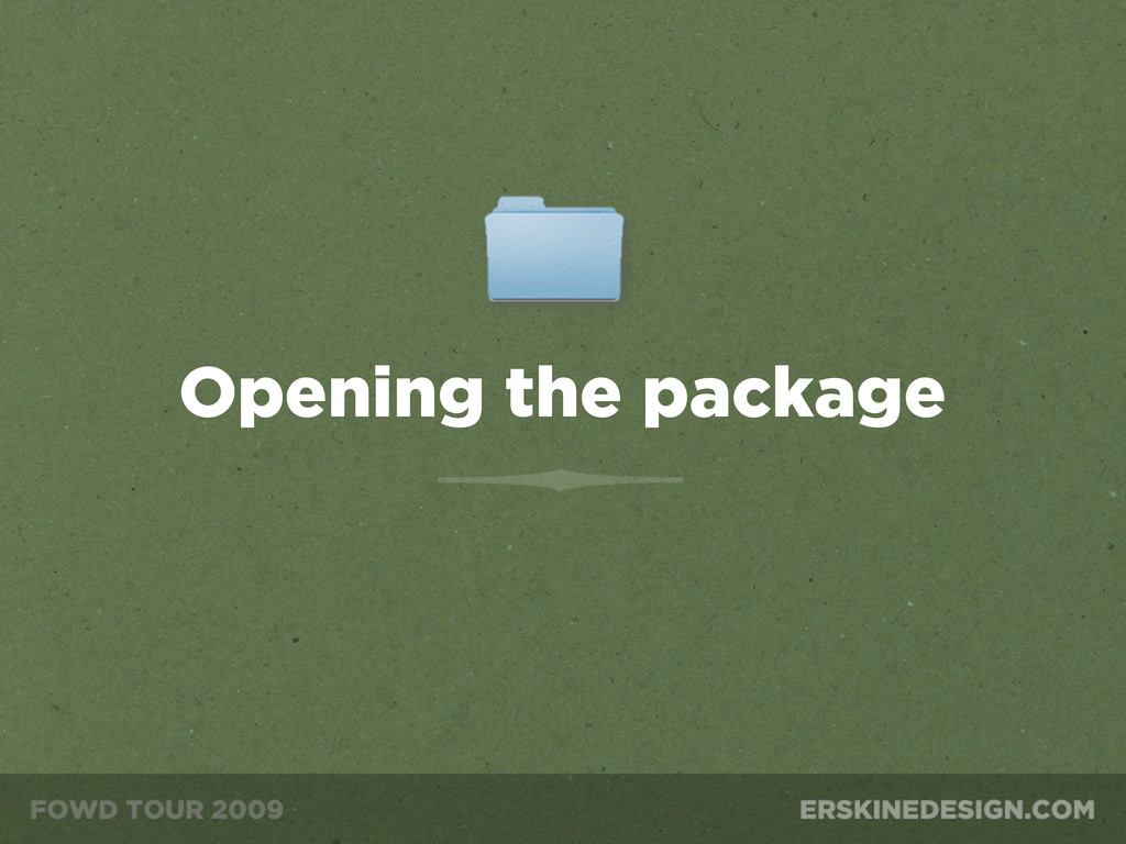 Opening the package
