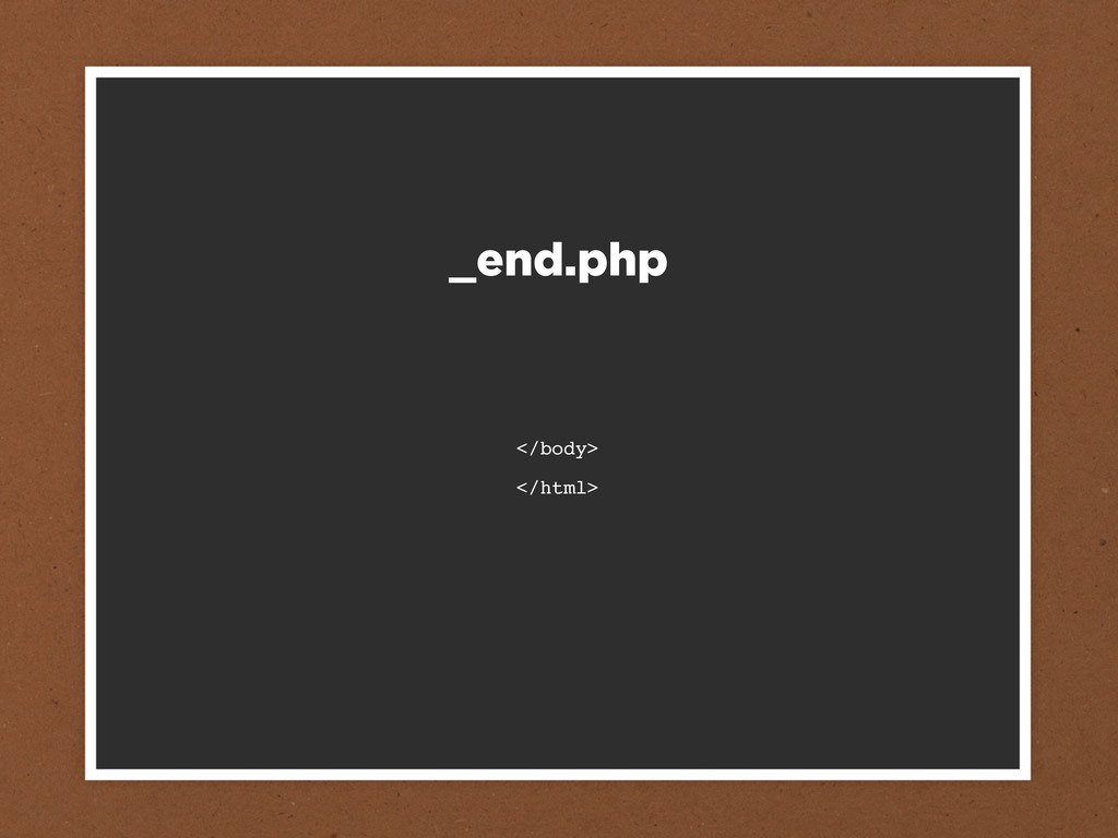 </body> </html> _end.php