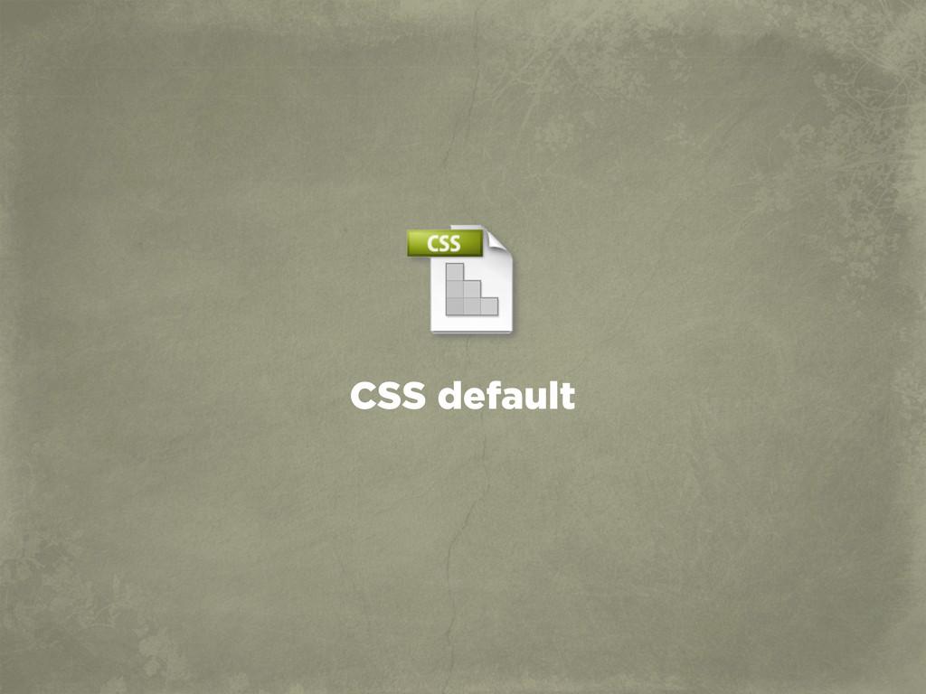 CSS default