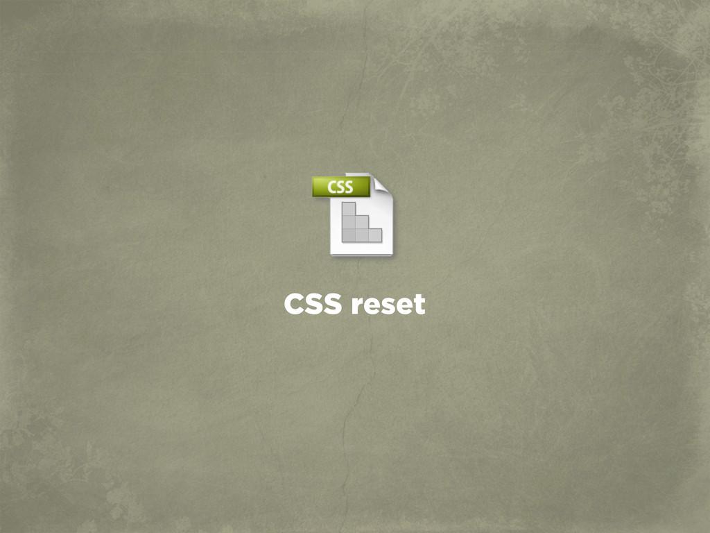 CSS reset