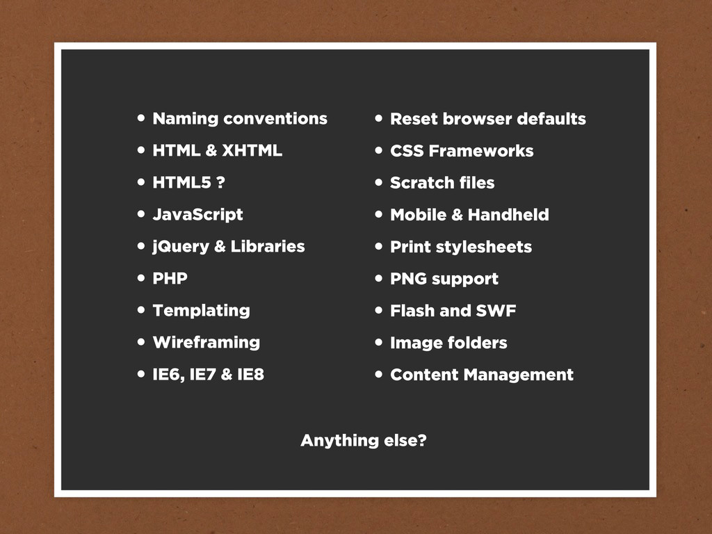 • Naming conventions • HTML & XHTML • HTML5 ? •...