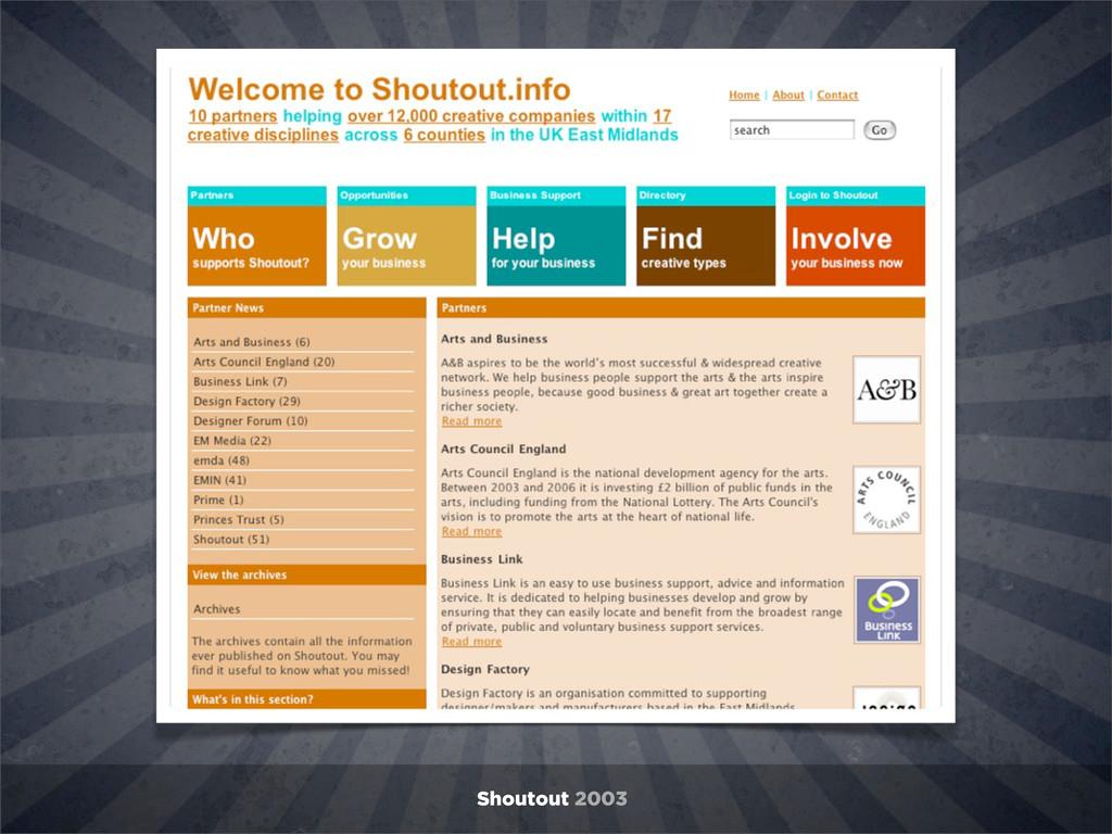 Shoutout 2003