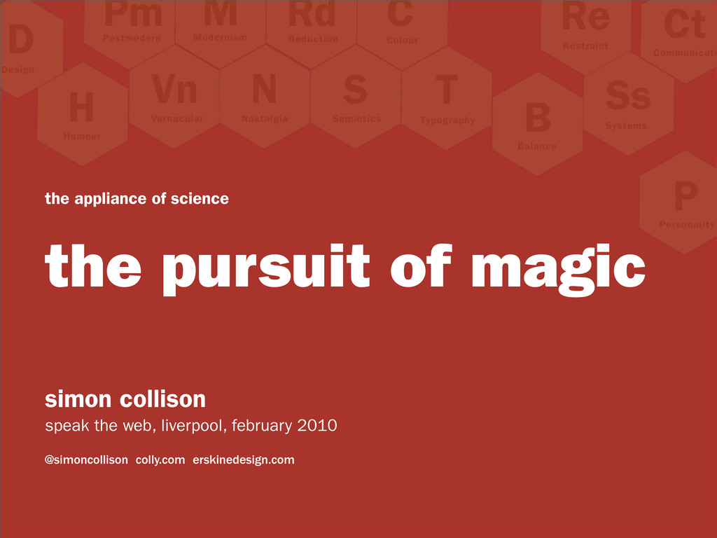 the appliance of science the pursuit of magic s...