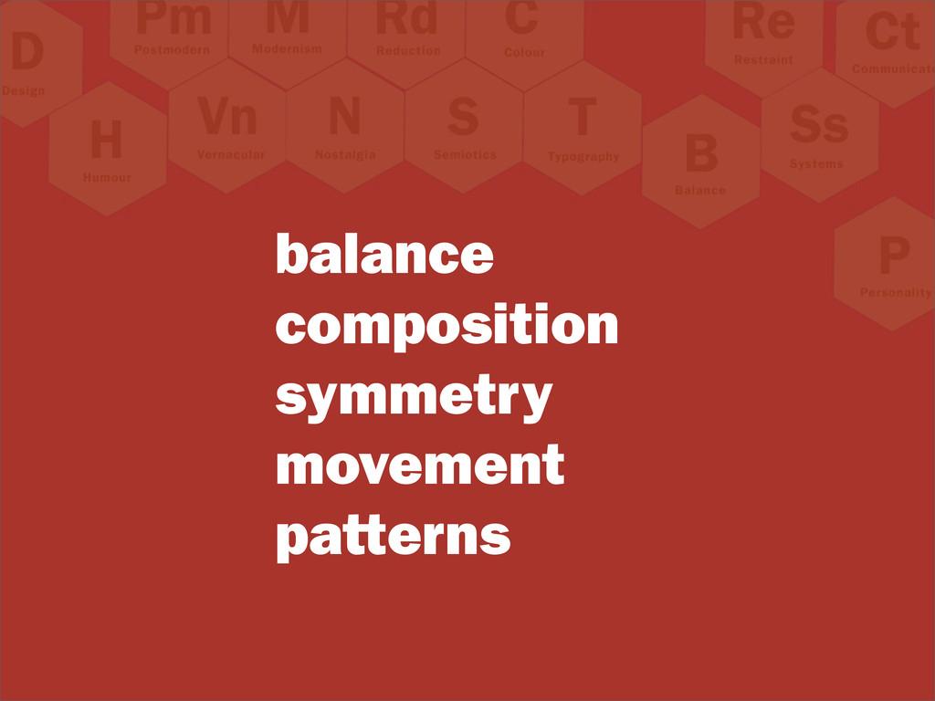 balance composition symmetry movement patterns