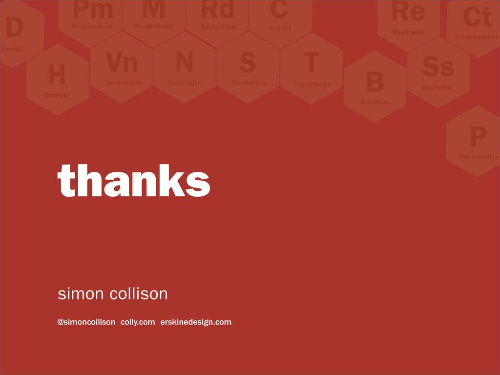 thanks simon collison @simoncollison colly.com ...